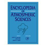 Encyclopedia of Atmospheric Sciences, 6-Volume Set