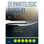 Dermatologic Surgery Tips and Techniques