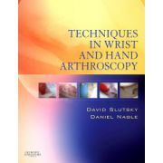 Techniques in Wrist and Hand Arthroscopy (with DVD)