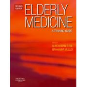 Elderly Medicine, A Training Guide