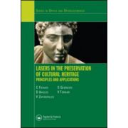 Lasers in the Preservation of Cultural Heritage: Principles and Applications