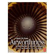 Airworthiness, An Introduction to Aircraft Certification; A Guide to Understanding JAA, EASA and FAA Standards