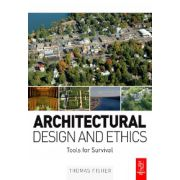 Architectural Design and Ethics: Tools for Survival