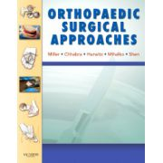 Orthopaedic Surgical Approaches (with DVD)