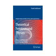 Theoretical Femtosecond Physics: Atoms and Molecules in Strong Laser Fields