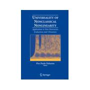 Universality of Nonclassical Nonlinearity: Applications to Non-Destructive Evaluations and Ultrasonics