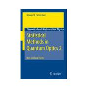 Statistical Methods in Quantum Optics 2: Non-Classical Fields