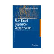 Fiber Based Dispersion Compensation