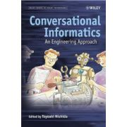Conversational Informatics: An Engineering Approach