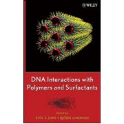 DNA Interactions with Polymers and Surfactants
