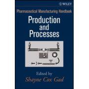 Pharmaceutical Manufacturing Handbook: 2-Volume Set
