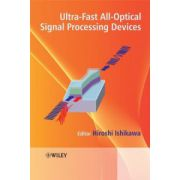 Ultrafast All-Optical Signal Processing Devices