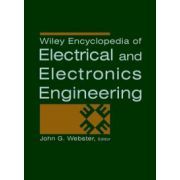 Wiley Encyclopedia of Electrical and Electronics Engineering, 24-Volume Set