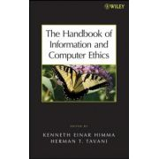 Handbook of Information and Computer Ethics