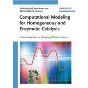 Computational Modeling for Homogeneous and Enzymatic Catalysis: A Knowledge-Base for Designing Efficient Catalysts