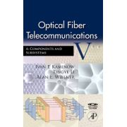 Optical Fiber Telecommunications V A, Components and Subsystems