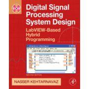 Digital Signal Processing System Design, LabVIEW-Based Hybrid Programming