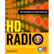 HD Radio Implementation: The Field Guide for Facility Conversion