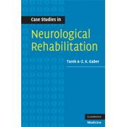Case Studies in Neurological Rehabilitation