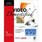 Video Demystified, A Handbook for the Digital Engineer