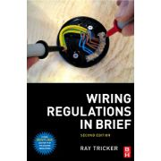 Wiring Regulations in Brief: A complete guide to the requirements of the 17th Edition of the IEE Wiring Regulations, BS 7671 and Part P of the Building ... 7671 and Part P of the Building Regulations