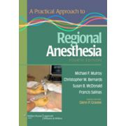 Practical Approach to Regional Anesthesia