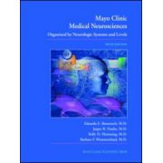 Mayo Clinic Medical Neuroscience: Organized by Neurologic Systems and Levels