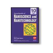 Encyclopedia of Nanoscience and Nanotechnology, 10-Volume Set