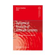 Dynamical Analysis of Vehicle Systems: Theoretical Foundations and Advanced Applications