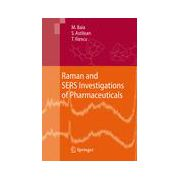 Raman and SERS Investigations of Pharmaceuticals