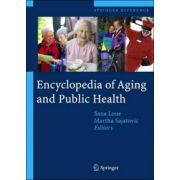Encyclopedia of Aging and Public Health: 2-Volume Set
