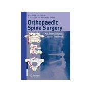 Orthopaedic Spine Surgery: An Instructional Course Textbook