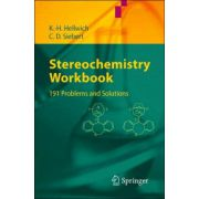 Stereochemistry, Workbook: 191 Problems and Solutions