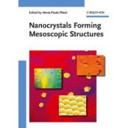 Nanocrystals Forming Mesoscopic Structures
