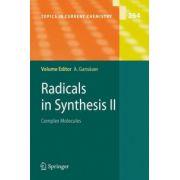 Radicals in Synthesis: Complex Molecules: volume 2