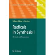 Radicals in Synthesis: Methods and Mechanisms: volume 1
