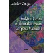 Analytical Models of Thermal Stresses in Composite Materials I