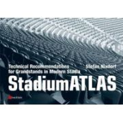 StadiumATLAS: Technical Recommendations for Grandstands in Modern Stadia