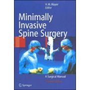Minimally Invasive Spine Surgery: A Surgical Manual