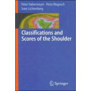 Classifications and Scores of the Shoulder