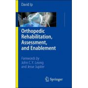 Orthopedic Rehabilitation: Assessment and Enablement