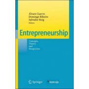 Entrepreneurship: Concepts, Theory and Perspective