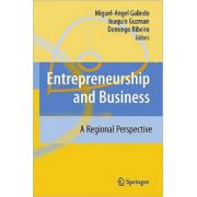 Entrepreneurship and Business: A Regional Perspective