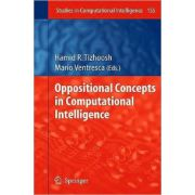 Oppositional Concepts in Computational Intelligence