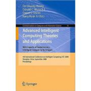 Advanced Intelligent Computing Theories and Applications with Aspects of Contemporary Intelligent Computing Techniques: 4th International Conference on on Intelligent Computing, ICIC 2008 Shanghai, Ch