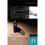 Handbook of Firearms and Ballistics: Examining and Interpreting Forensic Evidence