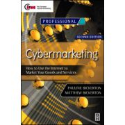 Cybermarketing, How to Use the Internet to Market Your Goods and Services