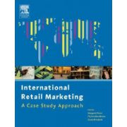 International Retail Marketing: A Case Study Approach