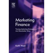 Marketing Finance: Turning Marketing Strategies into Shareholder Value
