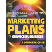 Marketing Plans for Service Businesses, A Complete Guide
